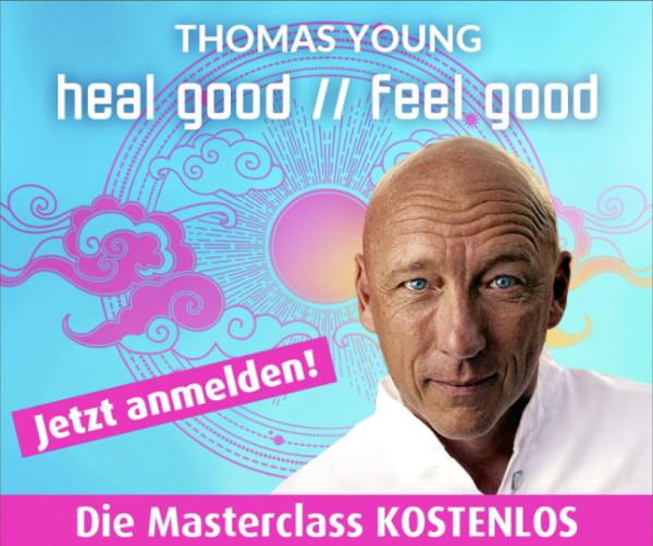 Thomas Young - Heal good and feel good