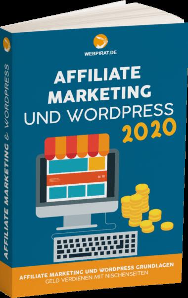 Gratis Buch Affiliate Marketing und Wordpress Grundlagen Geld verdienen mit Nischenseiten